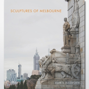 Sculptures of Melbourne cover photo by Matto Lucas