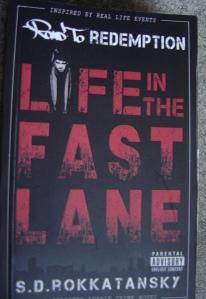 Spud Rokk Life in the Fast Lane